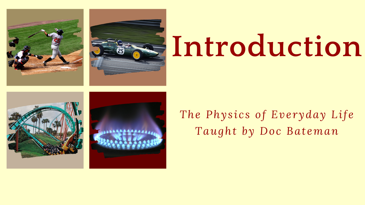 The Physics of Everyday Life: Intro